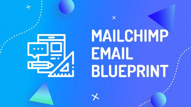 Mailchimp email blueprint