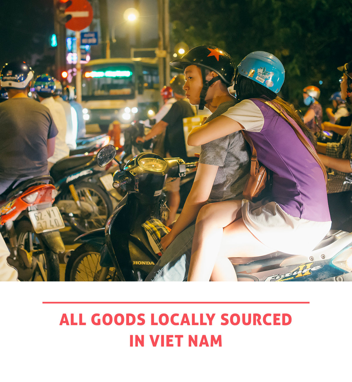RAD AND HUNGRY: All goods locally sourced in Vietnam