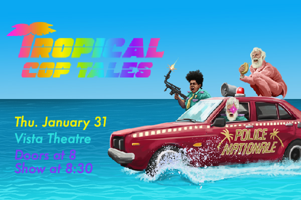 Adult Swim Presents: Tropical Cop Tales