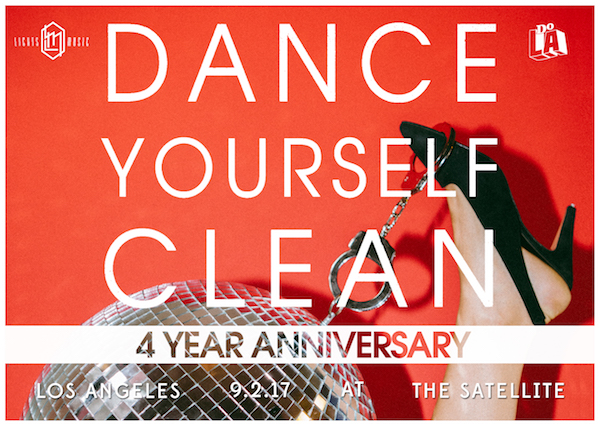 Dance Yourself Clean Four Year Anniversary