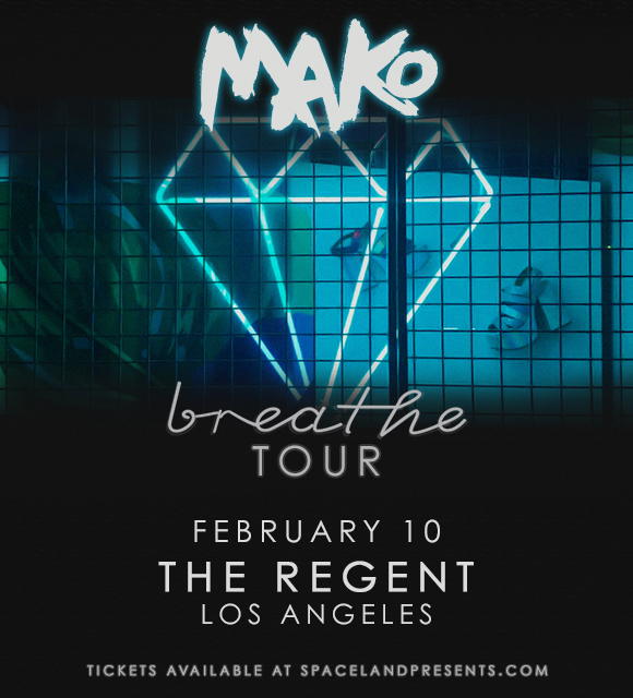 Mako Breathe Tour at The Regent Theater