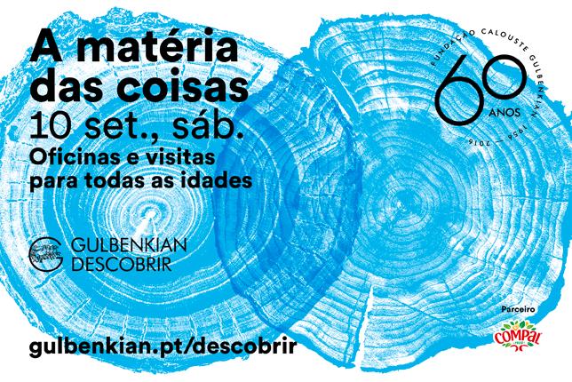 A Matéria das Coisas pela Gulbenkian  10 de Setembro | Lisboa