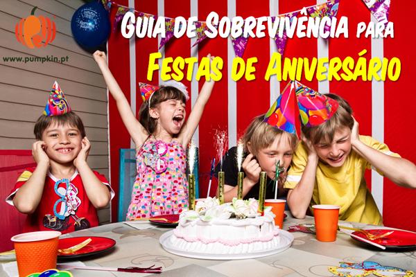 Guia de sobrevivência para festas de Aniversário