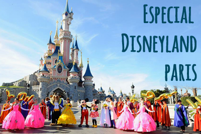 Especial Disneyland Paris