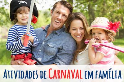 Atividades de Carnaval em família
