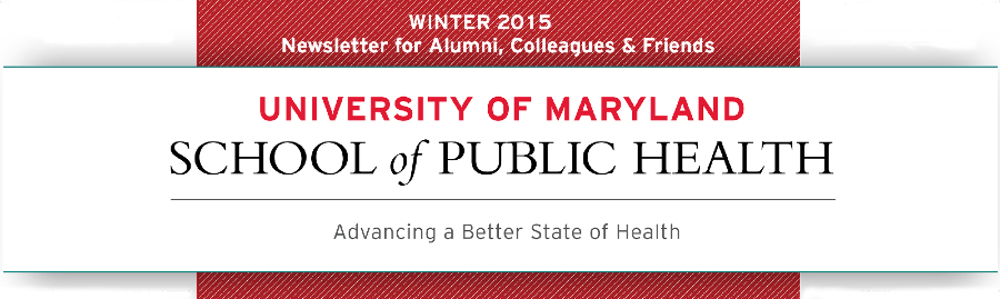 University of Maryland School of Public Health: Advancing a Better State of Health