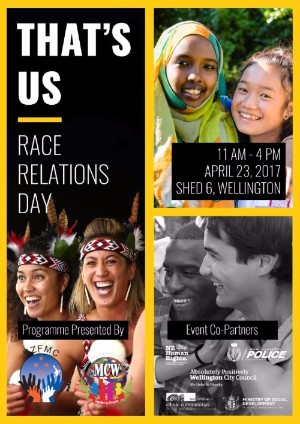 Race Relations Day April 23 2017- 11am-4pm, Shed 6, Wellington