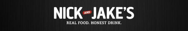 Nick & Jake's - Real Food. Honest Drink.
