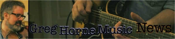 Greg Horne Music News