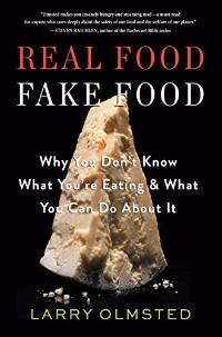 Real Food Fake Food book cover image