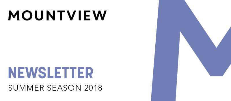 Mountview Summer Season 2018 Newsletter