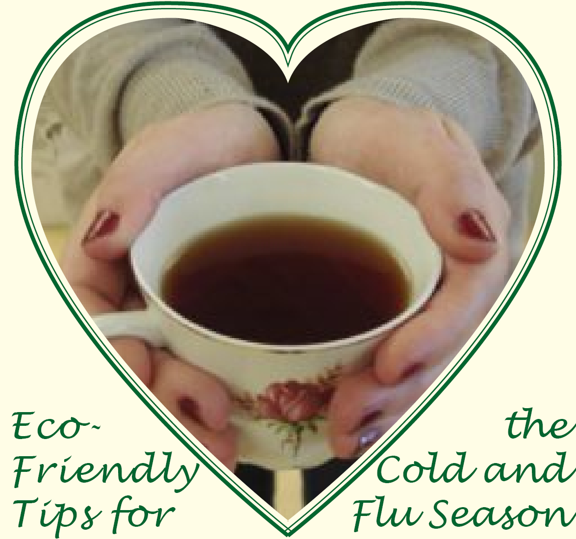 Eco-Friendly Tips for the Cold and Flu Season