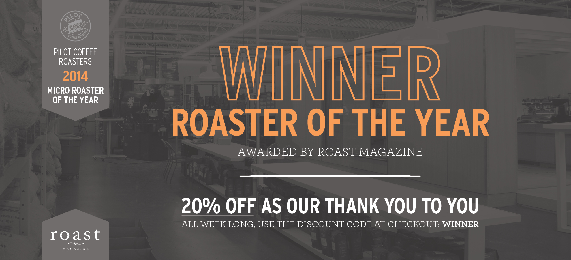 Pilot Coffee is the 2014 Micro-Roaster of the Year!
