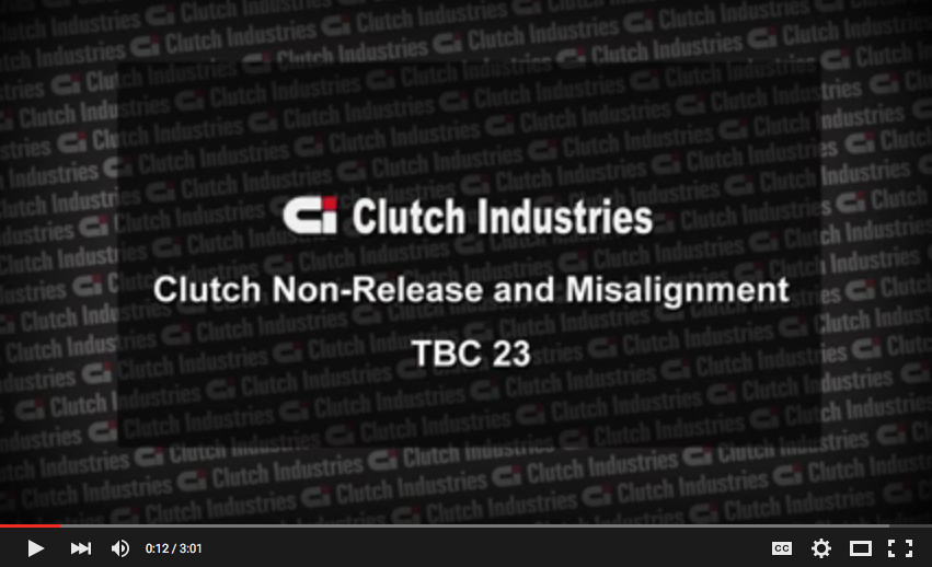 TBC 23 - Clutch Non Release and Misalignment