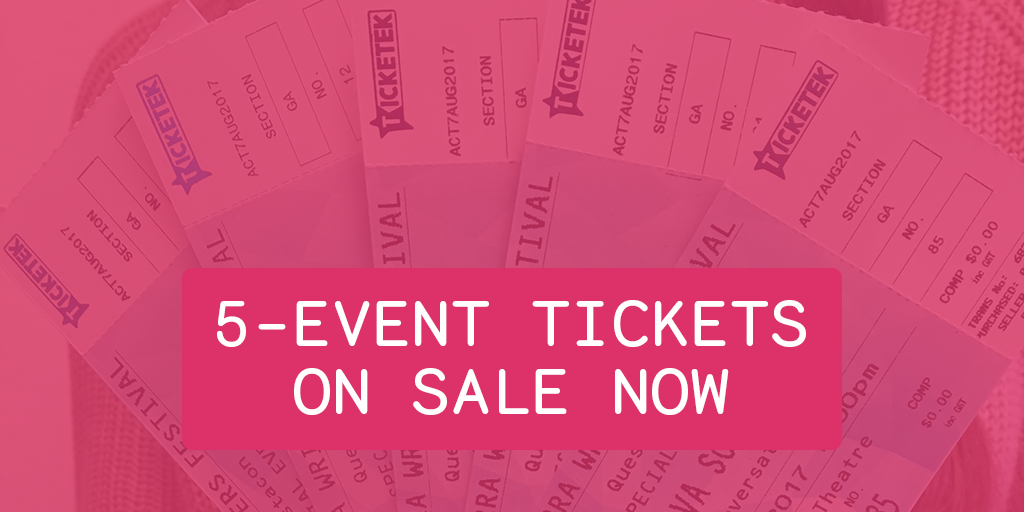 Buy your 5-event ticket pack!