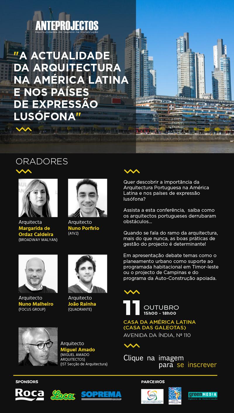 """11 OUT / Conferência """"A Actualidade da Arquitectura na América Latina e nos países de expressão lusófona"""""""