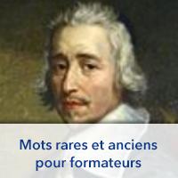 Mots rares et anciens pour formateurs