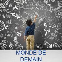 MONDE DE DEMAIN
