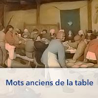 Mots anciens de la table