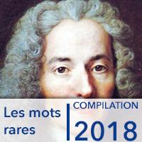 Les mots rares-compilation 2018