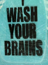 Wash Your Brains by Denial