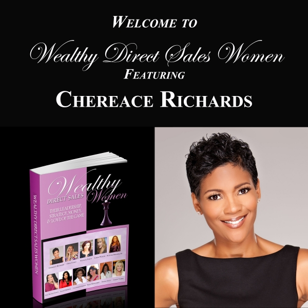 Wealthy Direct Sales Women - Chereace Richards