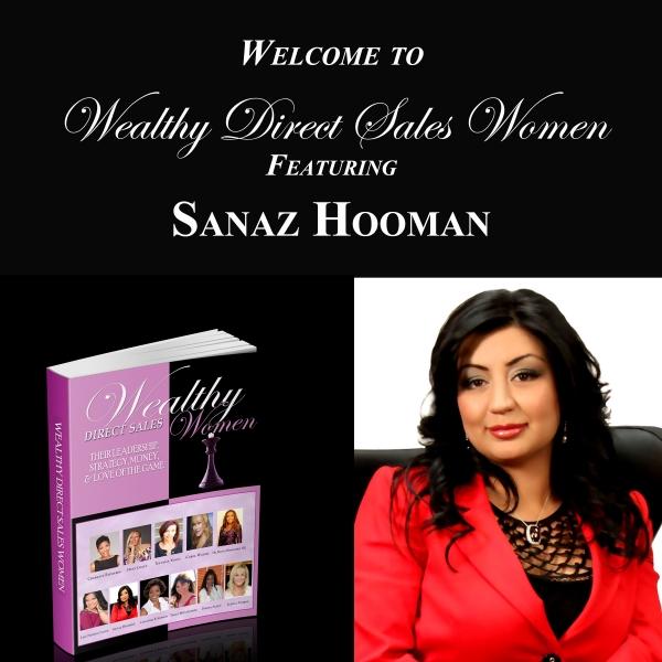 Wealthy Direct Sales Women - Sanaz Hooman