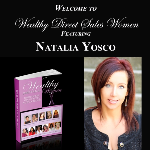 Wealthy Direct Sales Women - Natalia Yosco