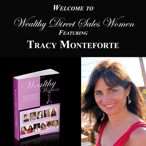 Wealthy Direct Sales Women - Tracy Monteforte