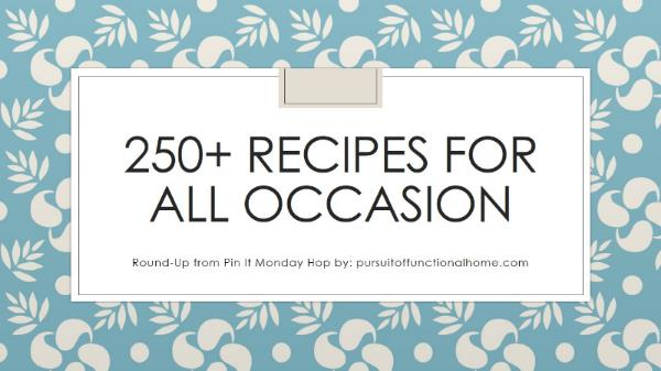 250+ Recipes for All Occasion. July Newsletter