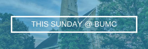 This Sunday at Blakemore UMC