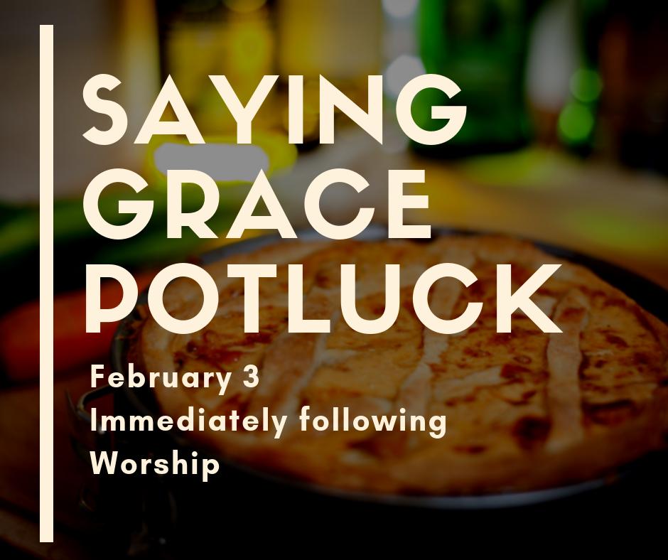 Saying Grace Potluck
