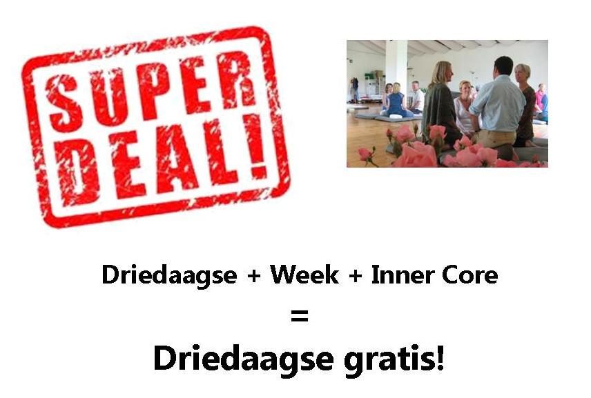 Driedaagse + Week + Inner Core = Driedaagse gratis!
