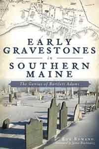 Early Gravestones in Southern Maine book cover