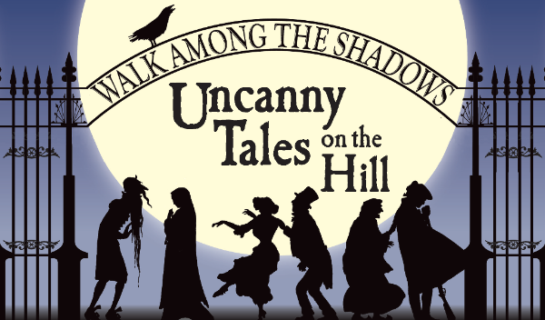 Walk Among the Shadows Uncanny Tales on the Hill illustration
