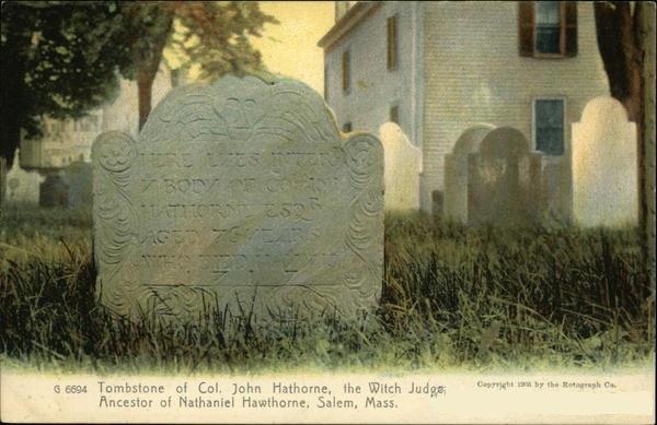 Gravestone of Col. John Hathorne, judge during the Salem witch trials