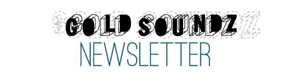Iscriviti alla newsletter di Gold Soundz