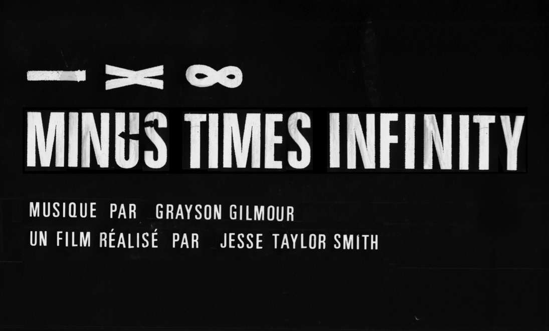 Grayson Gilmour - Minus Times Infinity Music Video