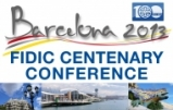 FIDIC Centenary Conference – Barcelona 2013 (15-18 September)
