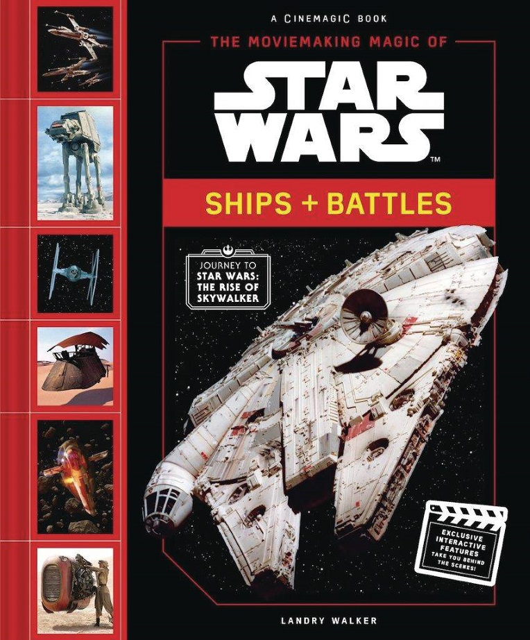MOVIEMAKING MAGIC OF STAR WARS – SHIPS & BATTLES HC