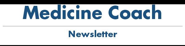Medicine Coach Newsletter