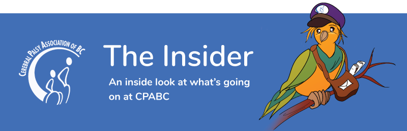 The Insider | Cerebral Palsy Association of BC