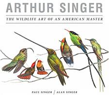Arthur Singer: The Wildlife Art of An American Master