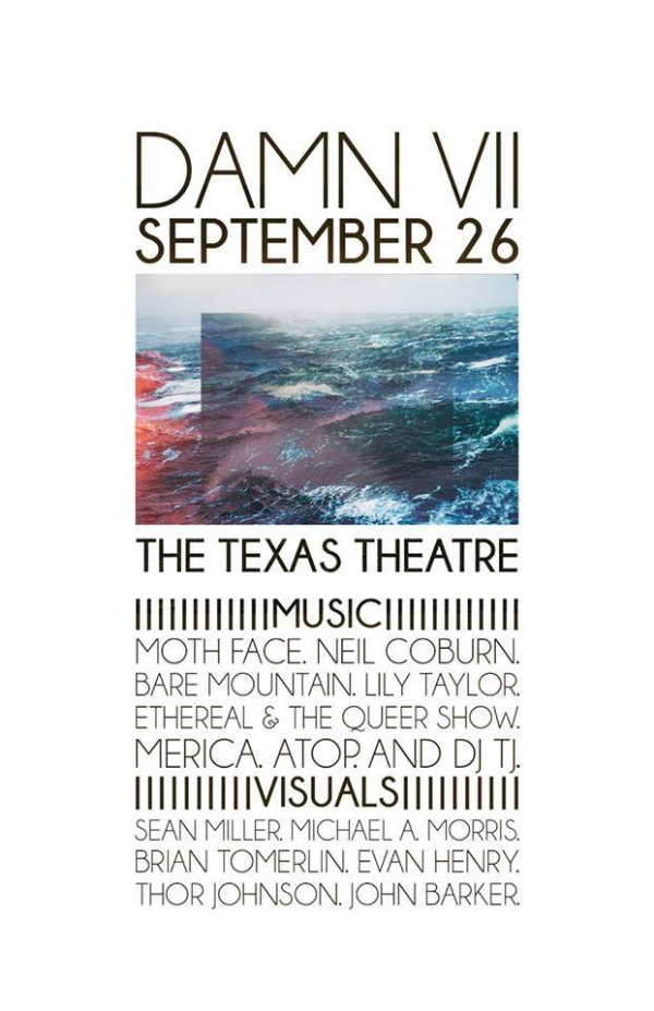 9/26 DAMN VII at The Texas Theater