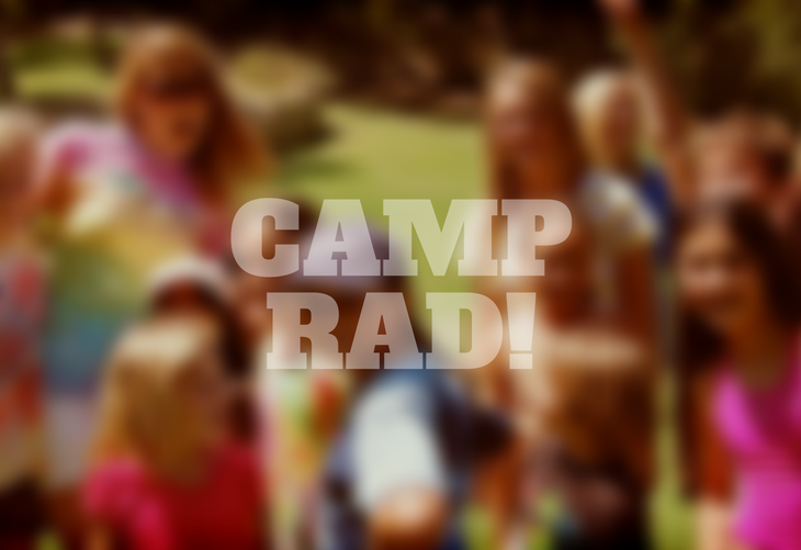 "Blurred-out image of campers with text ""Camp Rad"""