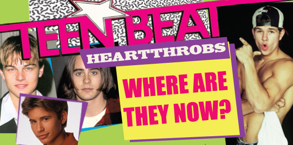 teen beat heartthrobs where are they now?