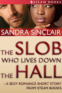 "Cover for ""The Slob Who Lives Down the Hall"""