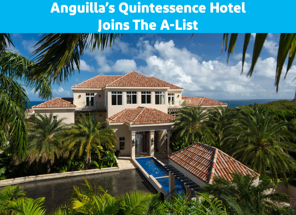 Anguilla's Quintessence Hotel Joins the A-List