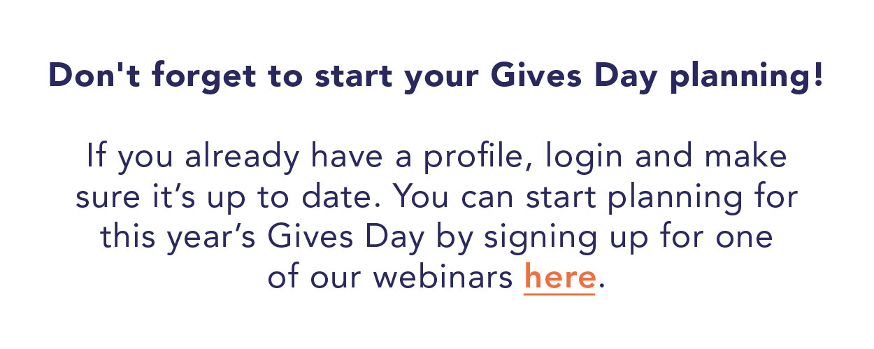 Don't forget to start your Gives Day planning!