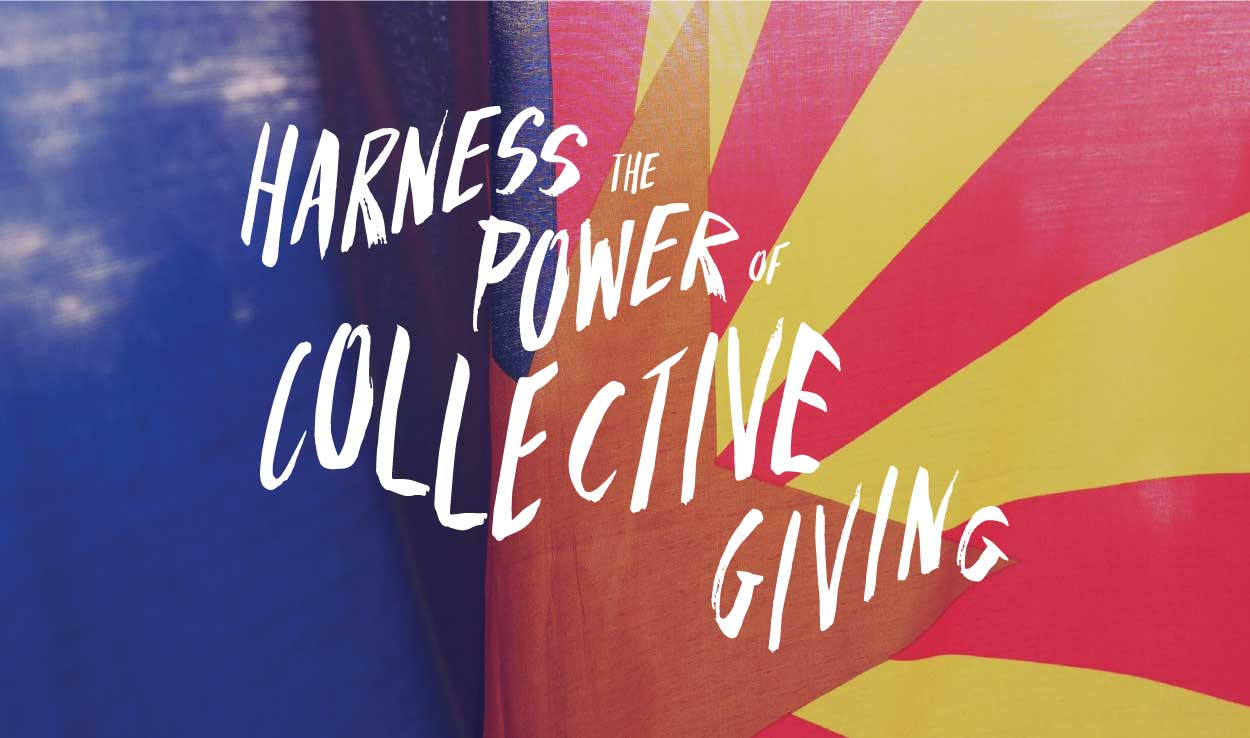 Harness the power of collective giving!